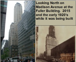 575 Madison Avenue and Fuller Building 1920 and 2015